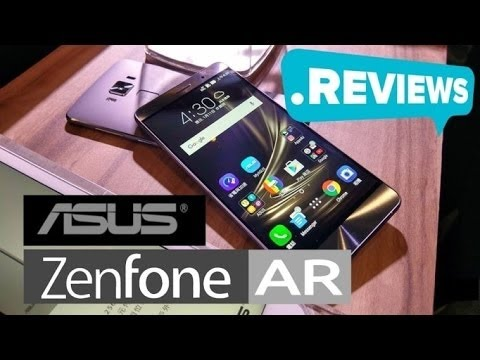 HOT NEWS 2017 Asus Zenfone AR Specs review by GSM Arena