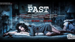 The Past Official Trailer 2 Hd 2018 Hindi Horror Movie Releasing On