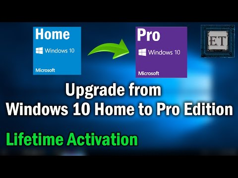 How to Upgrade Windows 10 Home to 10 Pro Edition
