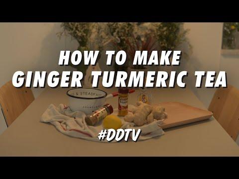 HOW TO MAKE GINGER TURMERIC TEA • #DDTV