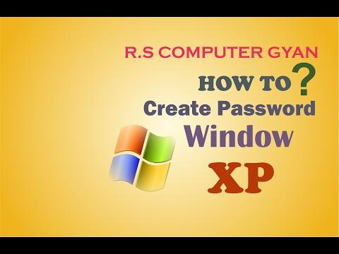 HOW TO CREATE PASSWORD WINDOW XP