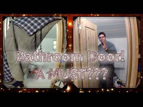 We Need a Bathroom Door!