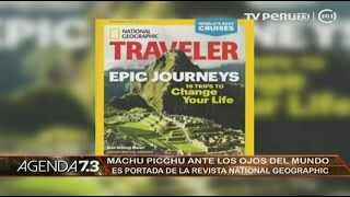 Machu Picchu: National Geographic Traveler destaca al santuario inca en su portada