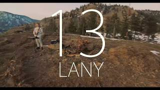 LANY - 13 (official music video)