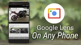 Enable Google Lens on any Android Phone