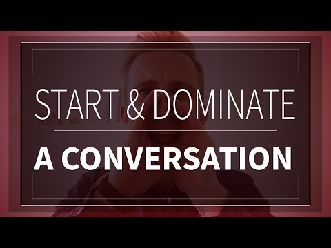 How To Start & Keep A Conversation Going | How To Make Small Talk