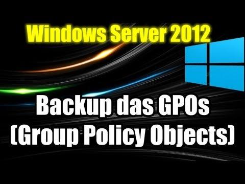 Windows Server 2012 - Backup das GPOs (Group Policy Objects)