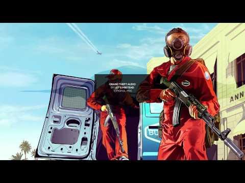 Grand Theft Audio by Let's Pretend Original Mix