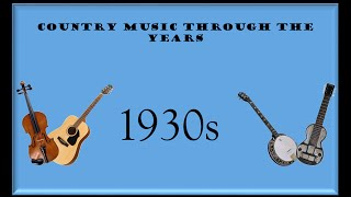 Country Music Through The Years: 1930s