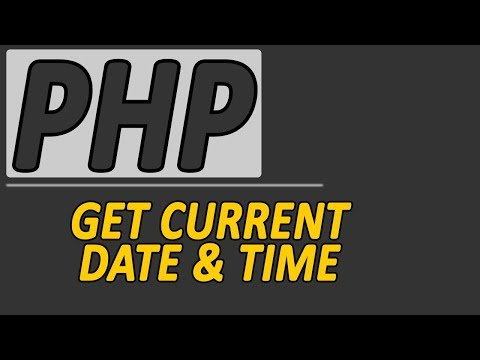 PHP Get Current Time & Date