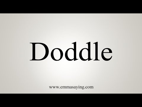 How To Pronounce Doddle