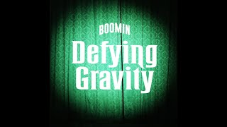 BOOMIN - Defying Gravity (WICKED)