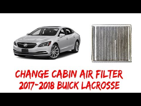 How To Remove/Change Cabin Air Filter 2017 Buick LaCrosse 2018