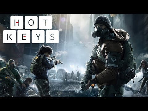 What We Want in The Division 2 - Hot Keys