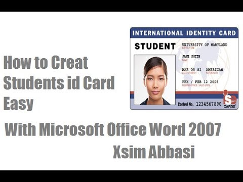 How To Creat Easy Student Id Card With Microsoft Office Word 2007 (2018)