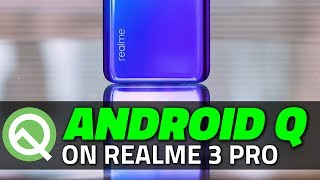 How to Install Android Q Beta 3 on the Realme 3 Pro - Simple Step-by-Step Instructions