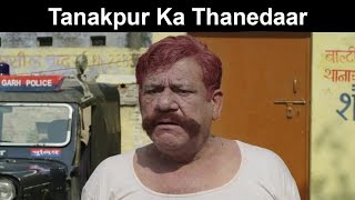 Fox Star Quickies - Miss Tanakpur Haazir Ho - Tanakpur Ka Thanedaar