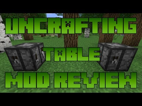 Minecraft Mod Reviews: Uncrafting Table Mod