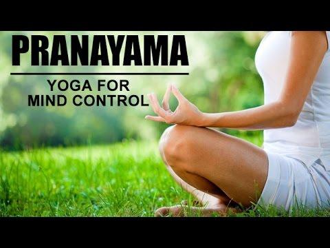 Yoga For Mind Control | Pranayama yoga