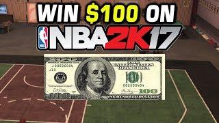 WIN $100 PLAYING NBA 2K17!