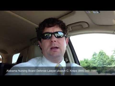 Alabama Nursing Board Defense Attorney -Joseph Kreps - Purpose of Our Nursing Board Video Library.