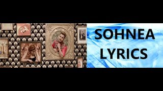 SOHNEA LYRICS | Miss Pooja | Feat. Millind Gaba | Latest Punjabi Songs 2017 |