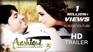 Aashiqui 3 Trailer - Sidharth Malhotra & Shraddha Kapoor FM