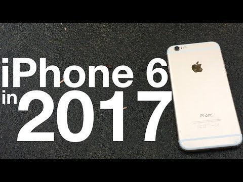 iPhone 6 still worth buying? Late 2017 Review