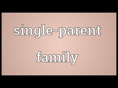 Single-parent family Meaning