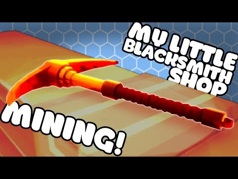 NEW MINING AND TOOLS UPDATE - My Little Blacksmith Shop Gameplay - Update 0.0.8 Ep 1