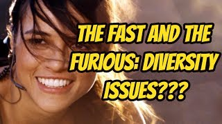 The Fast and The Furious: Diversity Issues???
