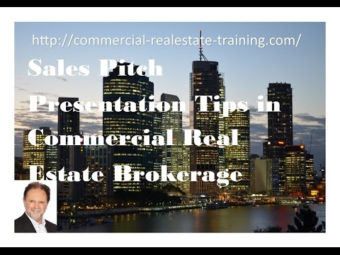 Sales Pitch and Presentation Tips - Commercial Real Estate Training online