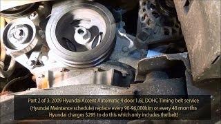 2009 Hyundai Accent 16l Gls Dohc Timing Belt Service Part 2 Of 3 720p