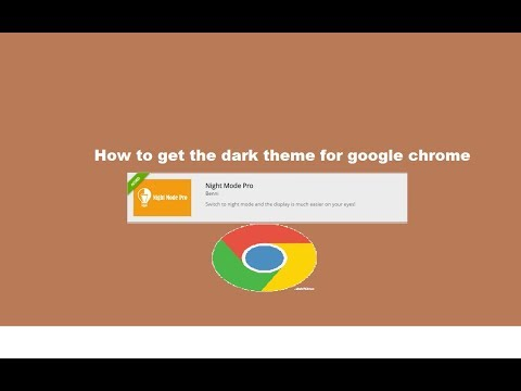 How to get the Dark theme for Google Chrome