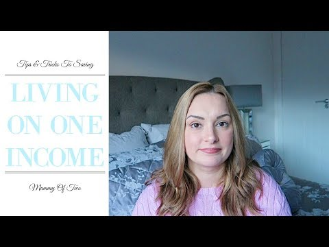 TIPS FOR LIVING ON ONE INCOME AND SAVING MONEY | MUM \ MOM OF TWO