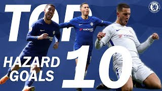 Top 10 Eden Hazard Goals For Chelsea | Chelsea Tops