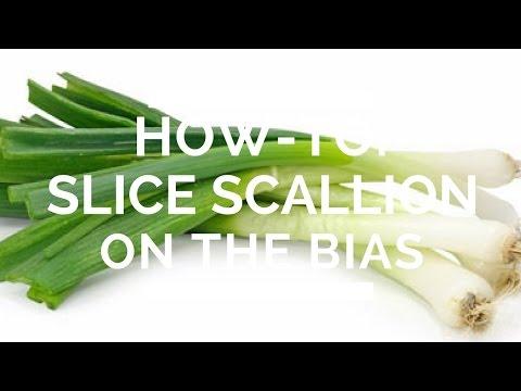 How-To: Slice Scallion On The Bias
