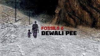 Dewali Pee | (Official Music Video) | Fossils 6 | Fossils
