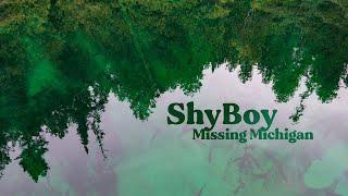 ShyBoy - Missing Michigan (Visualizer)