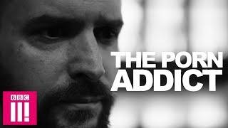 A Porn Addict: What I Wish I