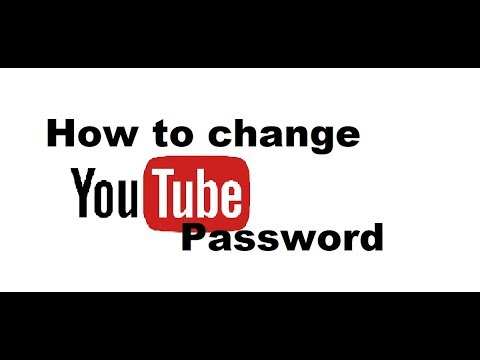 How to change your Youtube password 2018