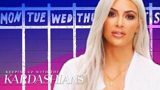 How To Get Through The Week Like Kim Kardashian   KUWTK   E!