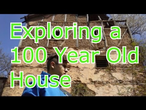 Exploring a 100 Year Old House