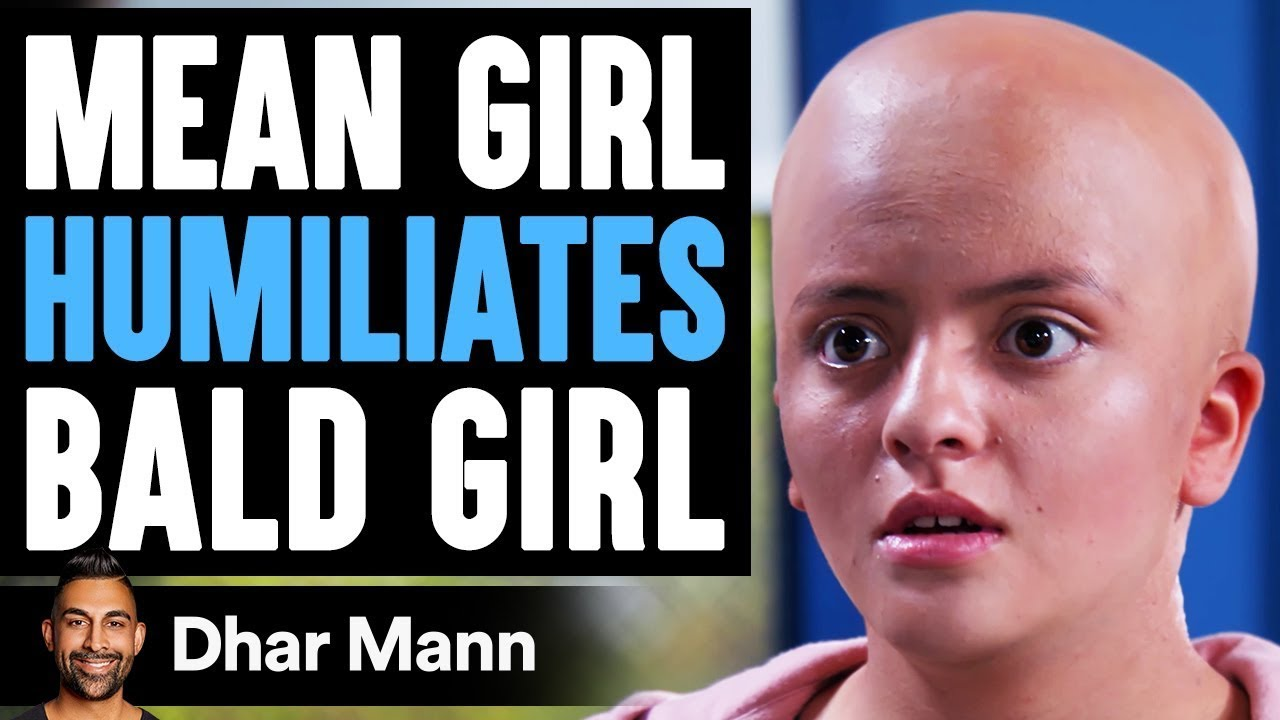 Mean Girl Humiliates BALD GIRL, She Instantly Regrets It | Dhar Mann