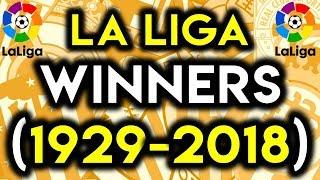 All LA LIGA Winners 1929-2018 (Primera Division) *NEW*