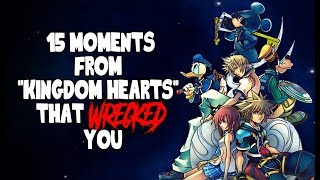 "15 Moments From ""Kingdom Hearts"" That Wrecked You"