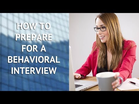 How to Prepare for a Behavioral Interview