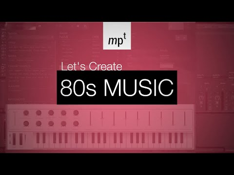 Ableton Live - LET'S CREATE: 80s Music - co-starring Arturia Analog Lab 2