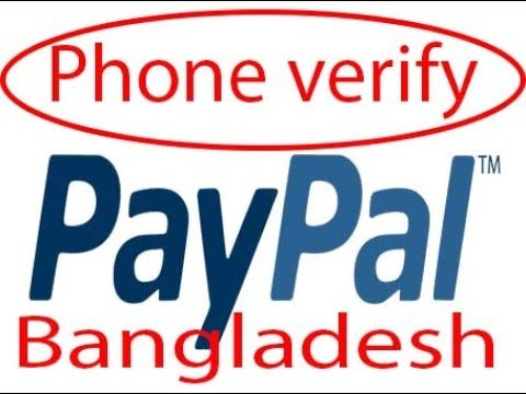 How to Verify PayPal Account phone number from Bangladesh