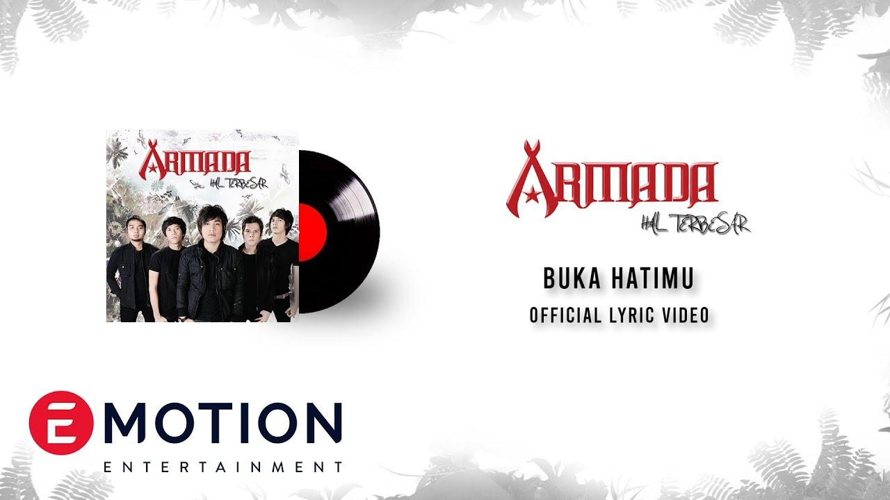 Download ARMADA - BUKA HATIMU (OFFICIAL LYRIC VIDEO) MP3 Gratis